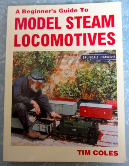 A Beginner's Guide to Model Steam Locomotives