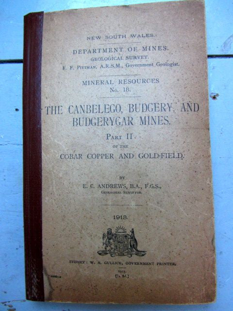 The Canbelego, Budgery, and Budgerygar Mines Part 2 of The Cobar Copper and Gold-Field