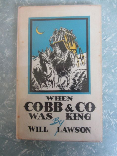 When Cobb & Co Was King