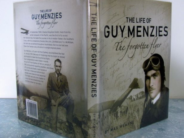 The Life of Guy Menzies  The Forgotten Flyer