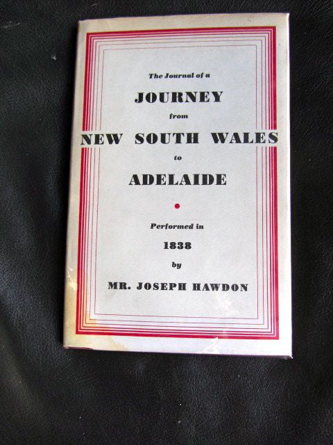 The Journal of a Journey from New South Wales to Adelaide   First Edition   1952    Fine / Very Good