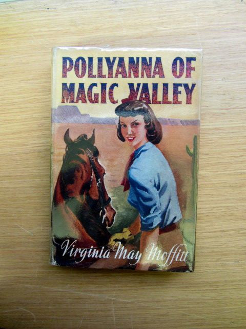 Pollyanna of the Magic Valley