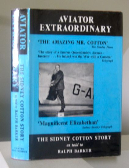 Aviator Extraordinary The Sidney Cotton Story