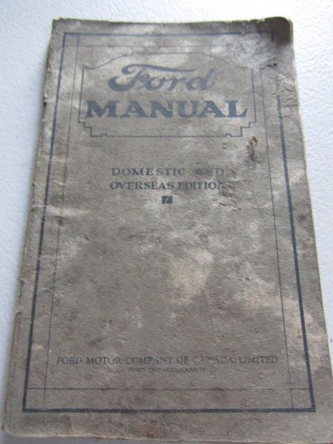 Ford Manual Domestic and Overseas Edition For Owners and Operators of Ford Cars and Trucks
