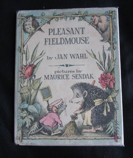 Pleasant Fieldmouse by Jan Wahl with illustrations by Maurice Sendak