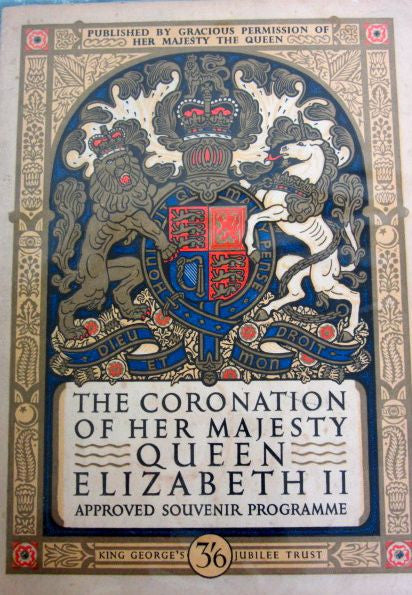 The Coronation of Her Majesty Queen Elizabeth 2 Approved Souvenir Programme 2 June 1953