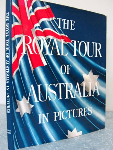 The Royal Tour of Australia and New Zealand in Pictures - The Herald-Sun, 1954