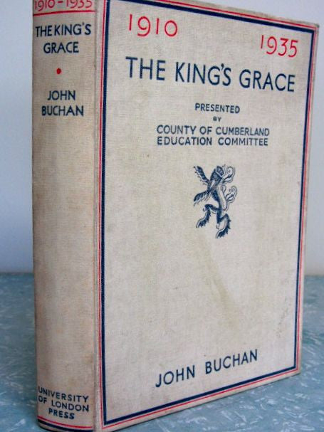 The King's Grace  1910 - 1935   First Edition  Good to Very Good