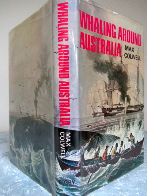 Whaling Around Australia    1963, First Edition      Very Good / Very Good