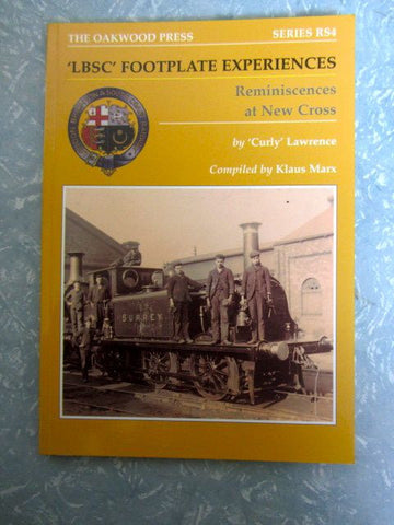 'LBSC' Footplate Experiences  Reminiscences at New Cross