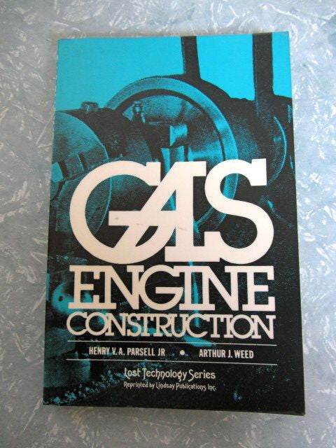 Gas Engine Construction A Practical Treatise