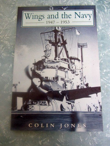 Wings and the Navy  1947 - 1953