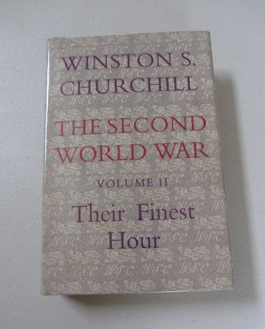 The Second World War: Volume 2, Their Finest Hour