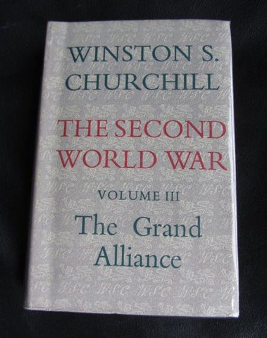 The Second World War: Volume 3, The Grand Alliance.