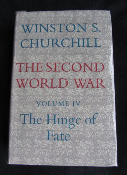 The Second World War: Volume 4, The Hinge of Fate.