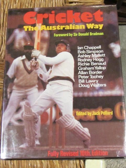 Cricket  The Australian Way with Foreword by Sir Donald Bradman [includes Chapter by Richie Benaud]