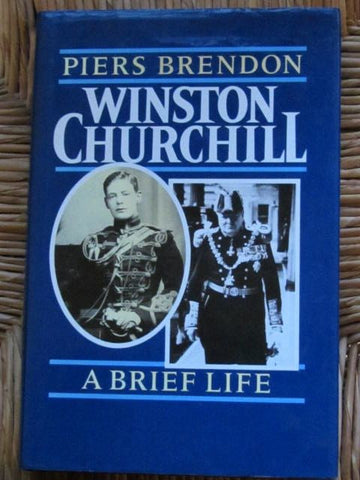 Winston Churchill  A Brief Life