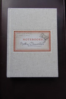 Notebooks   Betty Churcher    Miegunyah  2011, reprinted in the same year as the first.     Fine / No Dust Jacket as Issued