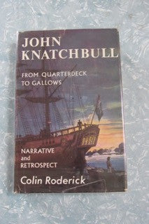 John Knatchbull From Quarterdeck to Gallows