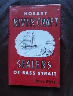 Hobart River Craft and Sealers of Bass Strait  Very Good / Good