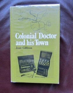 Colonial Doctor and his Town