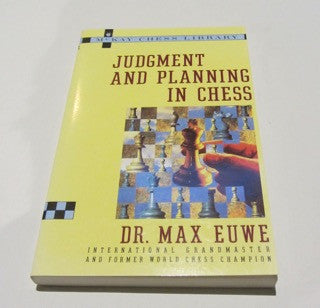 Judgment and Planning in Chess
