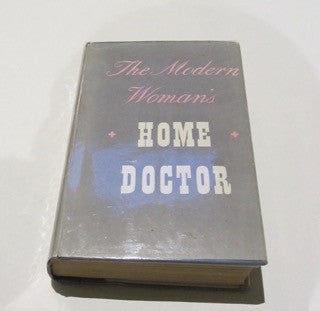 The Modern Woman's Home Doctor