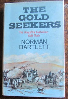The Gold Seekers  The story of the Australian Gold Rush