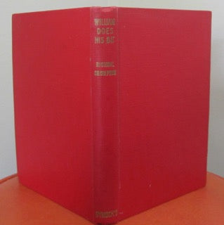 William Does His Bit   Richmal Crompton   1951, First Australian Edition   Binding Very Good to Near Fine  No Dust Jacket