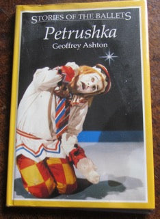 Petrushka Stories of the Ballets