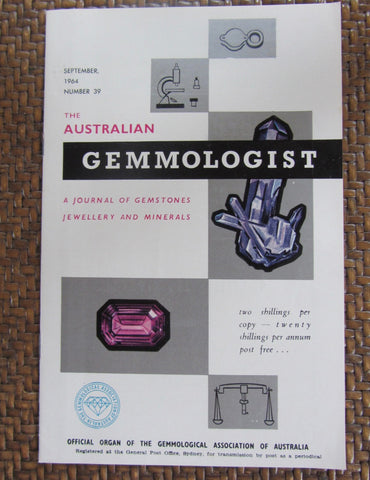 The Australian Gemmologist  A Journal of Gemstones Jewellery and Minerals  First Edition   1964, September, Number 39     Softcover   Good / Very Good