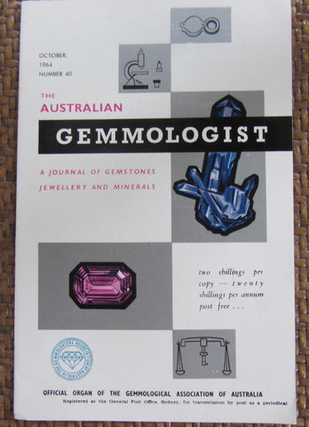 The Australian Gemmologist  October, 1964, Number 40   First Edition   Softcover   Good / Very Good