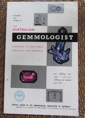 The Australian Gemmologist  A Journal of Gemstones Jewellery and Minerals    December, 1964, Number 42    First Edition   Softcover    Good / Very Good