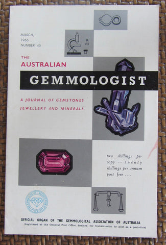 The Australian Gemmologist  A Journal of Gemstones Jewellery and Minerals  March, 1965, Number 45    First Edition    Softcover    Good / Very Good