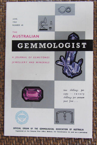 The Australian Gemmologist  A Journal of Gemstones Jewellery and Minerals   June, 1965,  Number 48   First Edition   Softcover     Good / Very Good