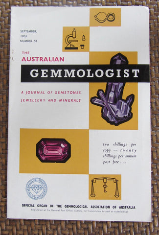 The Australian Gemmologist  A Journal of Gemstones Jewellery and Minerals    April, 1965. Number 46   First Edition    Softcover   Good / Very Good