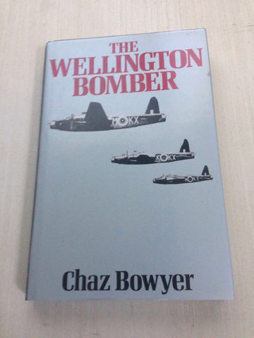 The Wellington Bomber  Chaz Bowyer   1986, First Edition   Near Fine in Near Fine Dust Jacket
