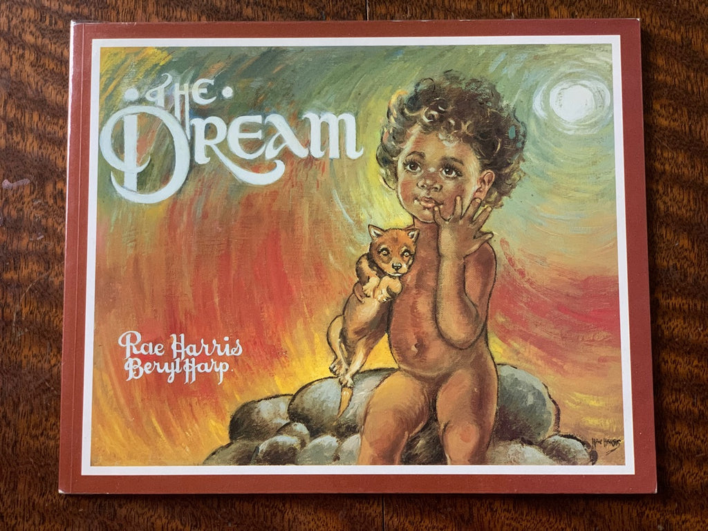 The Dream by Rae Harris and Beryl Harp    Reprint 1997     Near Fine to Fine