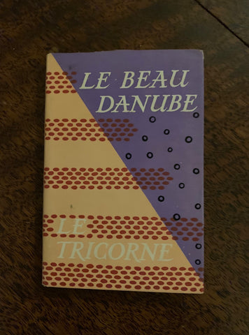Le Beau Danube and Le Tricorne [The Three-Cornered Hat] The Stories of the Ballets 1947, First Edition, Marion Robertson  Binding Very Good / Dust Jacket Very Good