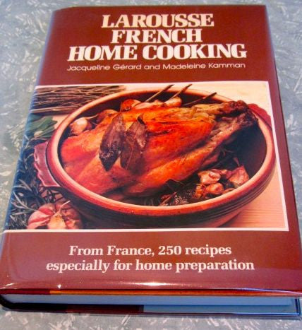Larousse French Home Cooking