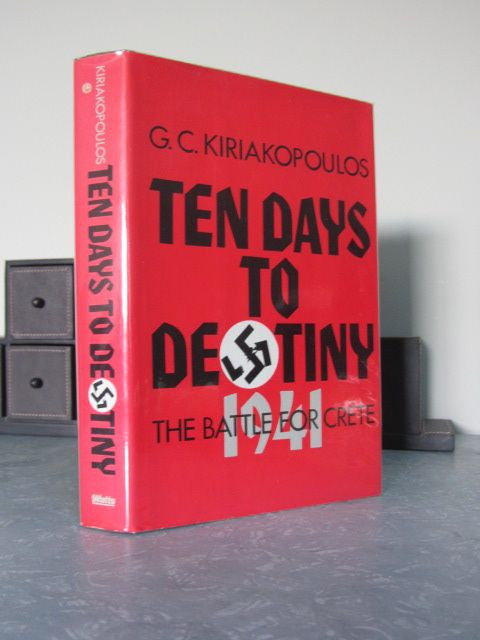 Ten Days to Destiny  The Battle for Crete, 1941