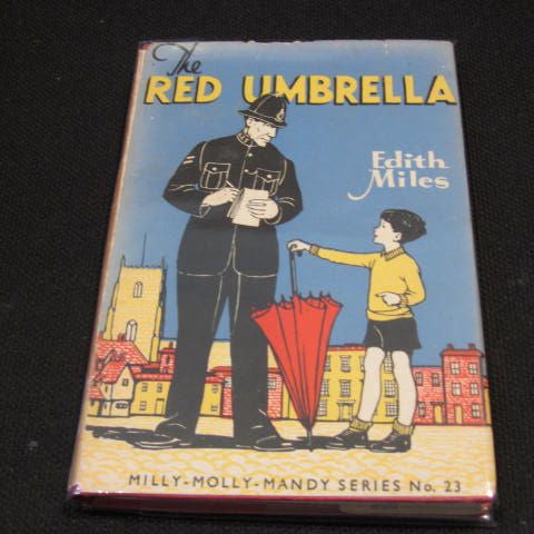 The Red Umbrella       1952. No 23 in the Milly-Molly-Mandy series