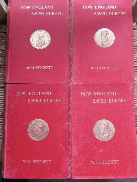 How England Saved Europe: The Story of The Great War [1793-1815] -  First Edition 4 Volume Set, 1899