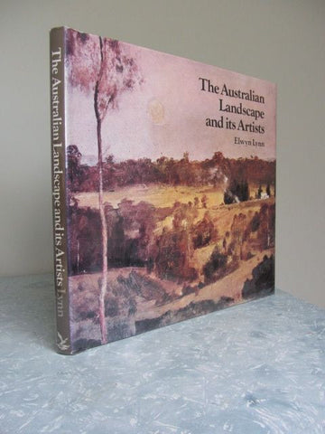 The Australian Landscape and its Artists   Elwyn Lynn  1979, Second Edition   Near Fine / Near Fine