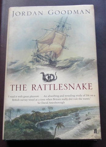 The Rattlesnake  A Voyage of Discovery to the Coral Sea
