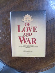 Of Love and War     Letters & Diaries Of Captain Adrian Curlewis & His Family 1939-1945
