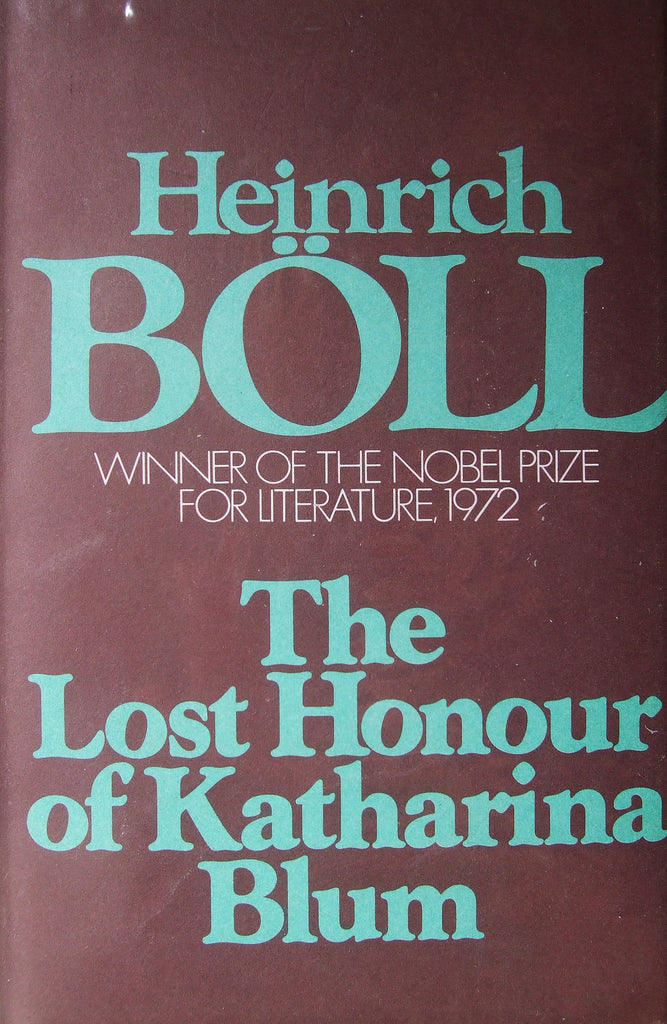 The Lost Honour of Katharina Blum    1975, First English Edition    Fine / Near Fine