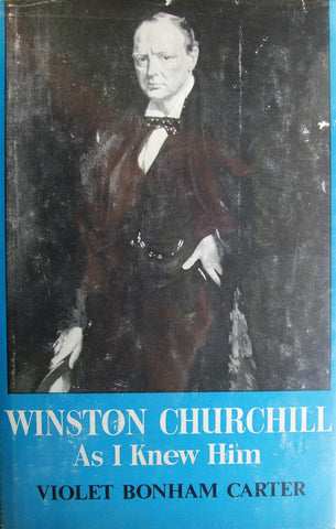 Winston Churchill  As I Knew Him   Violet Bonham Carter   1966, Second Edition, The Reprint Society