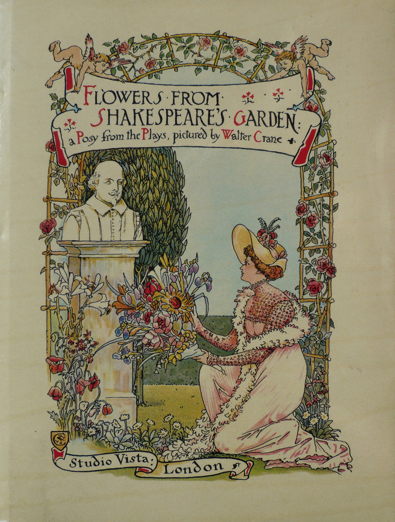 Flowers from Shakespeare's Garden A Posy from the Plays, pictured by Walter Crane - Facsimile Edition