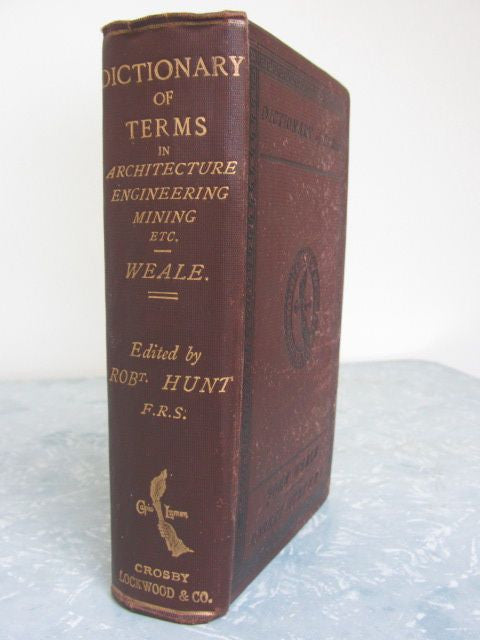 Dictionary of Terms used in Architecture